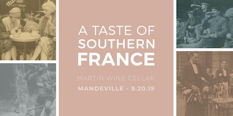 A Taste of Southern France: Mandeville tickets