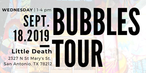 Bubbles Tour San Antonio *TRADE EVENT ONLY*