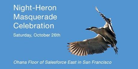 Night-Heron Masquerade tickets