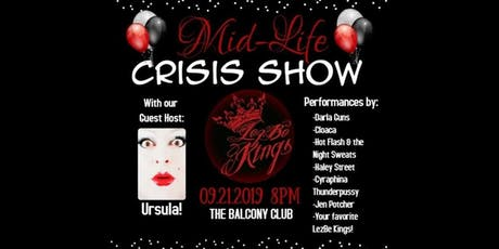 Lezbe Kings Midlife Crisis Show tickets