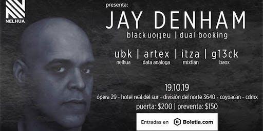 Jay Denham|Noches Electrónicas Informa