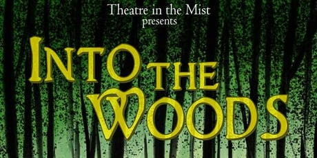 Theatre in the Mist 20th Season Premier of Into the Woods tickets