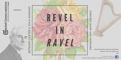 Revel In Ravel - Bathurst
