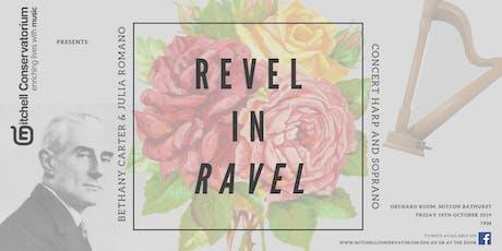 Revel In Ravel - Bathurst tickets