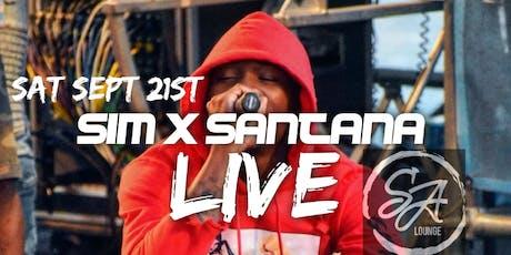 Sim X Santana  Live tickets