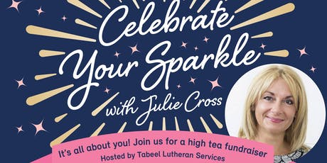 It's All About You! Celebrating your sparkle with Julie Cross tickets