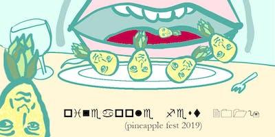 Pineapple Fest 2k19