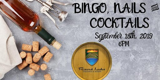 Bingo, Nails & Cocktails ~ Round Lake Vineyards