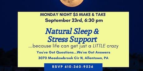 Natural Sleep & Stress Support tickets