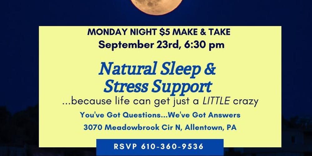 Natural Sleep & Stress Support Tickets, Mon, Sep 23, 2019 at