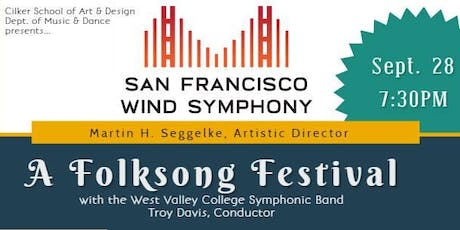 A Folk Song Festival featuring WVC Symphonic Band and San Francisco Wind Symphony tickets