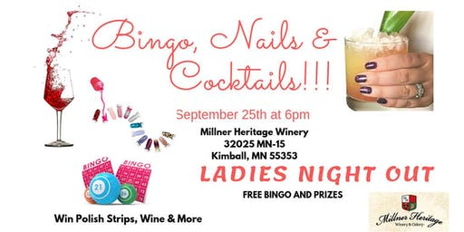 Bingo, Nails & Cocktails at Millner Heritage Winery ~ Kimball