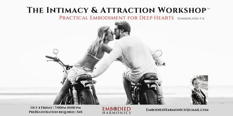 The Intimacy & Attraction Workshop tickets