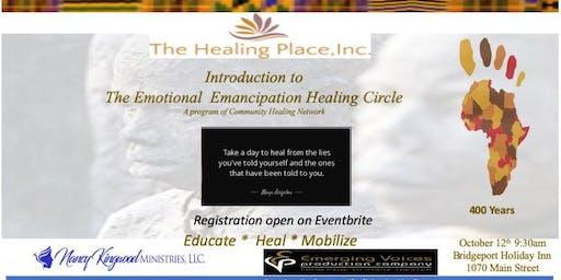 The Healing Place, Inc. Emotional Emancipation Healing Circle
