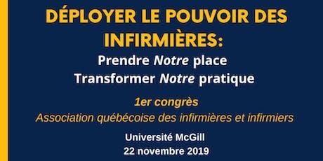 1er Congrès de l'Association québécoise des infirmières et infirmiers tickets