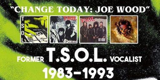 """""""Change Today: Joe Wood era TSOL 1983-1993"""""""