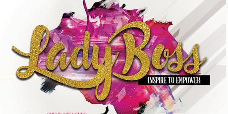 Lady Boss: Inspire to Empower  tickets