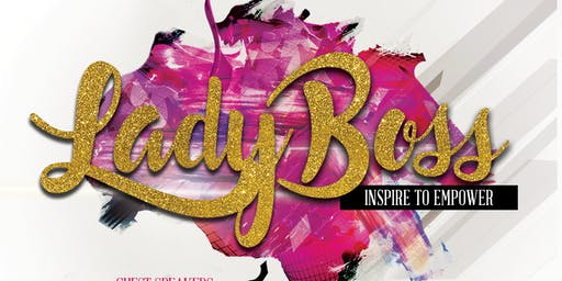 Lady Boss: Inspire to Empower