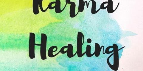 Karma Healing Workshop Oct. 5th