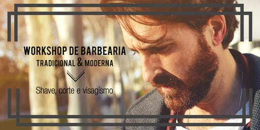 Workshop de Barbearia Tradicional & Moderna