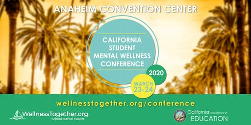 2020 California Student Mental Wellness Conference