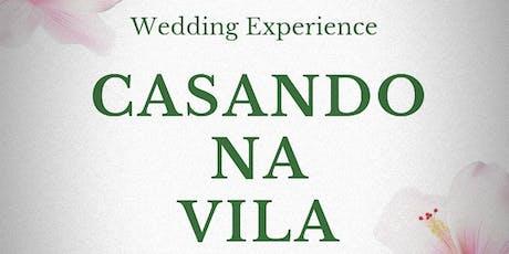 Casando na Vila - Especial Noivas ingressos