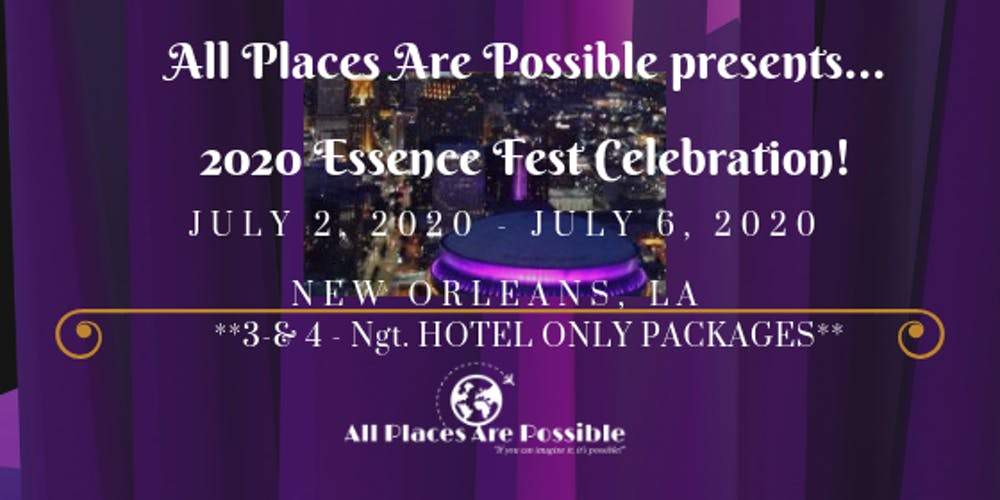 New Orleans Events May 2020.2020 Essence Festival Early Bird Rates Limited Time