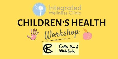 Children's Health Workshop tickets