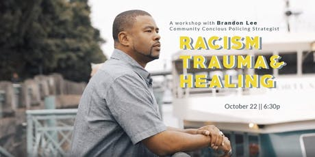 Racism, Trauma & Healing tickets
