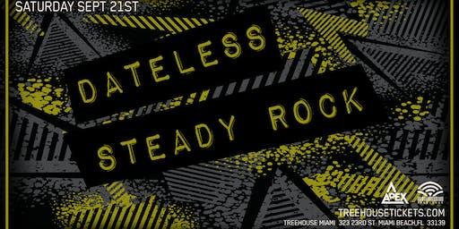 Dateless + Steady Rock @ Treehouse Miami
