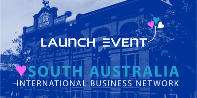 Launch of the South Australia International Business Network
