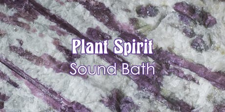 Plant Spirit Sound Bath tickets
