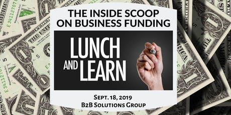 The Inside Scoop on SBA and Business Equity Funding Lunch & Learn + Business Networking tickets