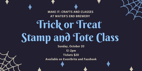 Trick or Treat- Stamp and Tote at Water's End Brewery tickets
