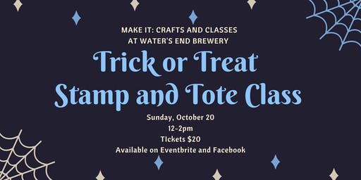 Trick or Treat- Stamp and Tote at Water's End Brewery