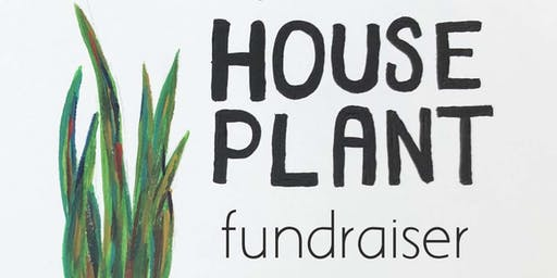 House Plant Fundraiser