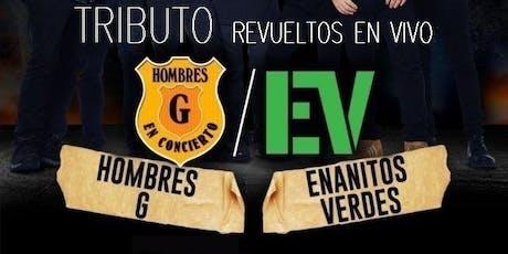 Tributo a Enanitos Verdes & Hombres G - Revueltos en Vivo by Surdeluxe tickets