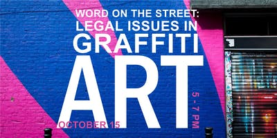 event image Word on the Street: Legal Issues in Graffiti Art (CLE)