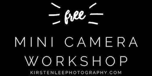 Free Mini Camera Workshop
