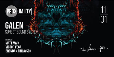 Prox.imity \\ GALEN   Sunset Sound System & Residents - Día De Los Muertos Edition tickets
