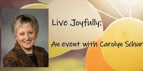 Live Joyfully: An event with Carolyn Schur tickets