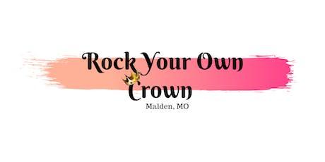 Rock Your Crown Brunch - Malden, MO tickets