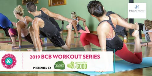 BCB Workout with TriBalance Presented by Seventh Generation (Schaumburg, IL)