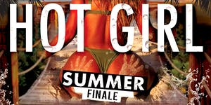 Hot Girl Summer Finale @ The Greatest Bar