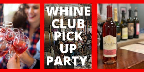 Ehrenberg Cellars Whine Club Party  tickets