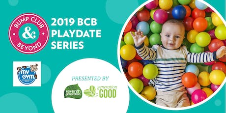 BCB Playdate with My Gym Torrance/Palos Verdes Presented by Seventh Generation tickets
