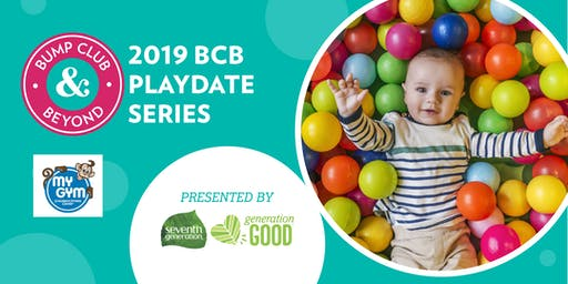 BCB Playdate with My Gym Torrance/Palos Verdes Presented by Seventh Generation
