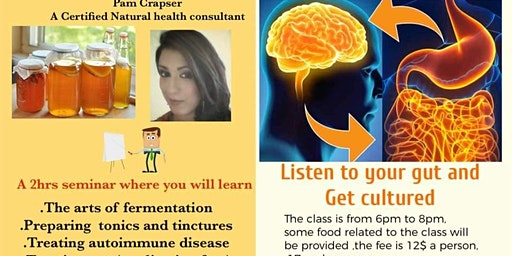 Listen to your gut and get cultured seminar