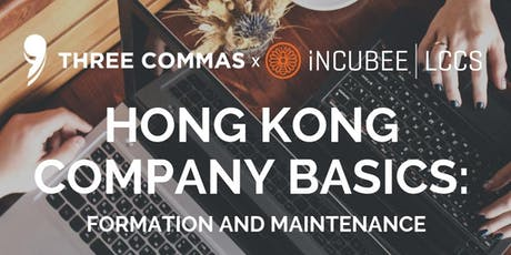Hong Kong Company Basics: Formation and Maintenance tickets