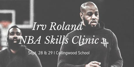 NBA Skill Clinic with Irv Roland - Sept 28 & 29 tickets